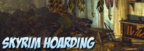 Skyrim Hoarding