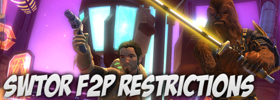 SWTOR F2P Restrictions