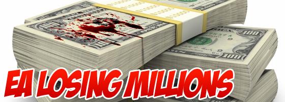 EA Losing Millions